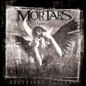 Mortaes - Ossessive Visions