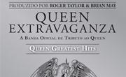 Queen Extravaganza Extra