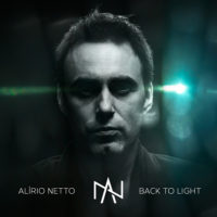 Alirio Netto - Back to Light (Single)